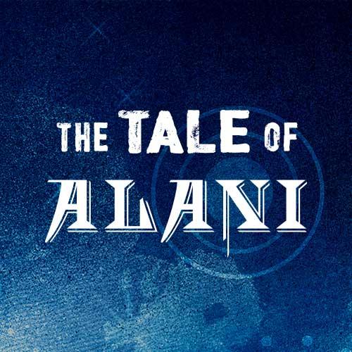 Tale of Alani